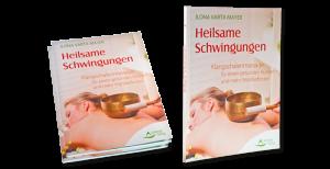 Unser Klangmassage Praxis-Buch : Anleitung und Ratgeber