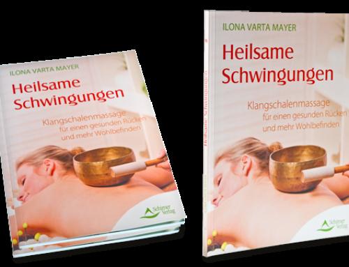 Das Klangmassagebuch von Ilona Varta Mayer: Heilsame Schwingungen für einen gesunden Rücken und mehr Wohlbefinden –